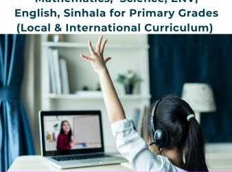 Online Classes-Primary Grades-Maths, Science, Sinhala, ENV & English